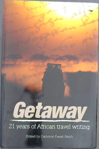 Image for Getaway  21 years of African Travel Writing