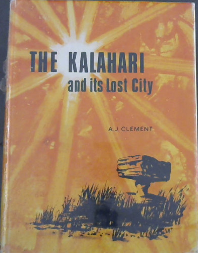 Image for The Kalahari and its lost city