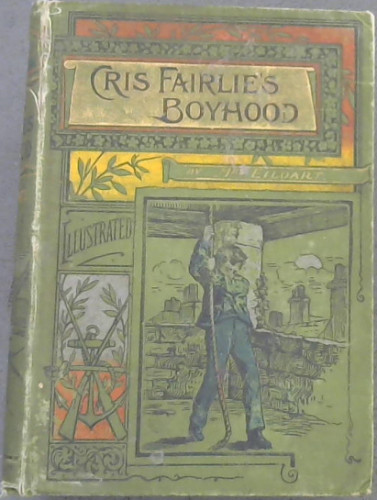 Image for Cris Fairlie's Boyhood : A Tale of an Old Town