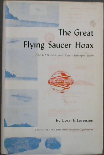 Image for The Great Flying Saucer Hoax : The UFO Facts and Their Interpretation