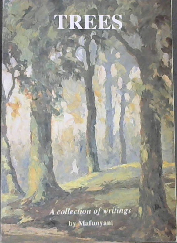 Image for Trees : a Collection of Writings