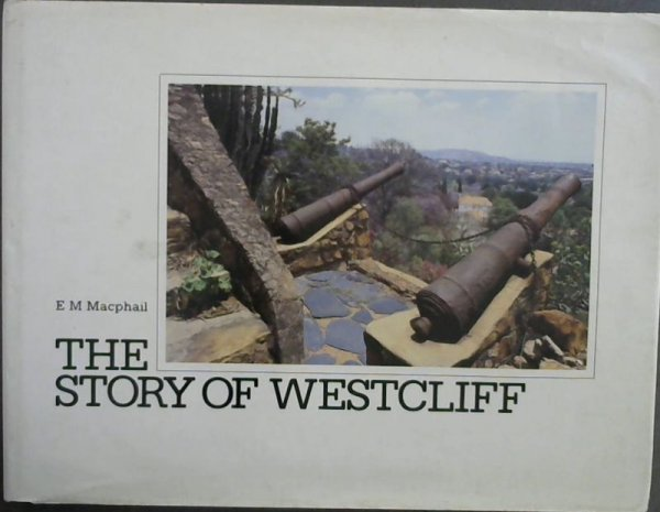 Image for The Story of Westcliff : a Chronicle of a Kind