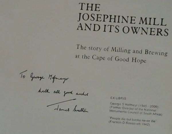 Image for The Josephine Mill and its Owners: The story of milling and brewing at the Cape of Good Hope