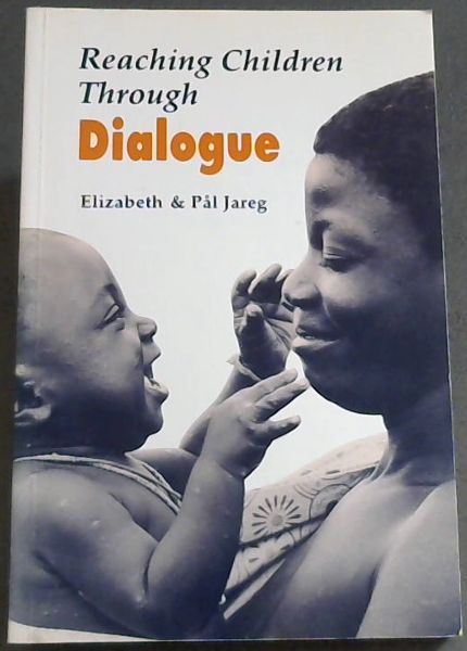 Image for Reaching Children Through Dialogue