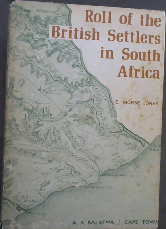Image for Roll of the British Settlers in South Africa. Part 1 up to 1826