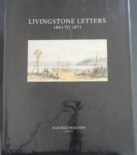 Image for Livingstone Letters, 1843 to 1872