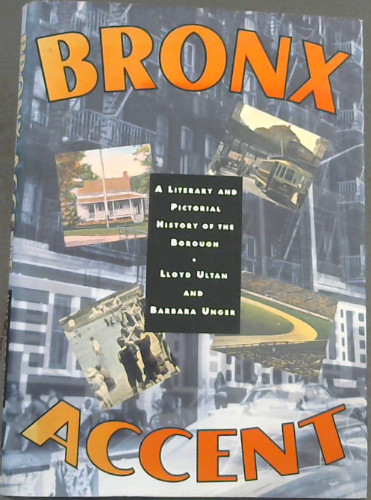 Image for Bronx Accent: A Literary and Pictorial History of the Borough