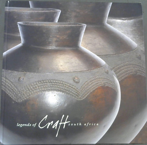 Image for Legends of Craft South Africa : creative craft South Africa vol 2