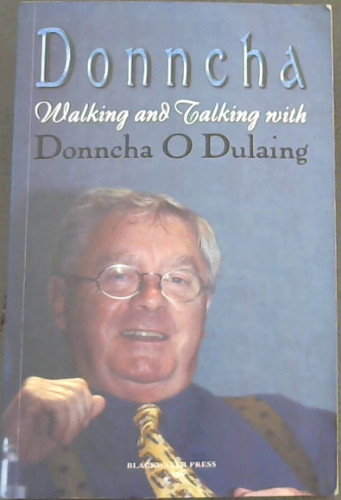 Image for Donncha: Walking and Talking with Donnchada O Dulaing