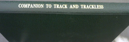 Image for Companion to Track and trackless: omnibuses and trams in the Western Cape as well as to abandoned research on Railways of the South-western Cape