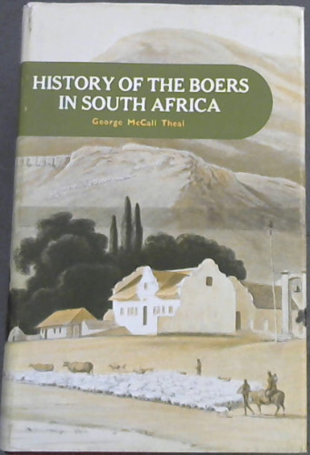 Image for History of the Boers in South Africa (Africana collectanea)