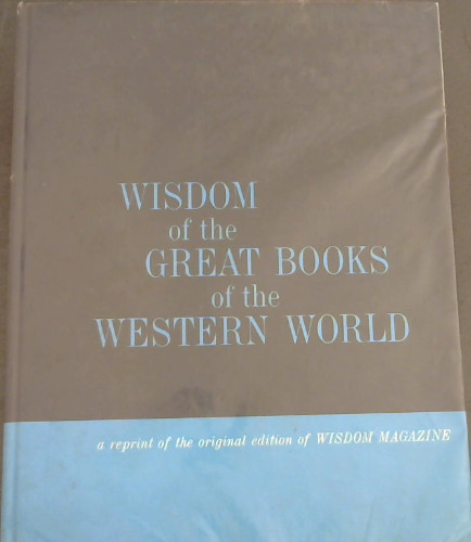 Image for Wisdom of the Great Books of the Western World
