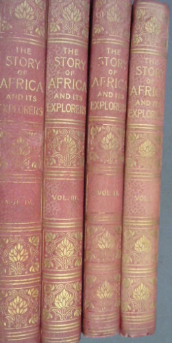 Image for The Story of Africa and its Explorers - 4 volumes
