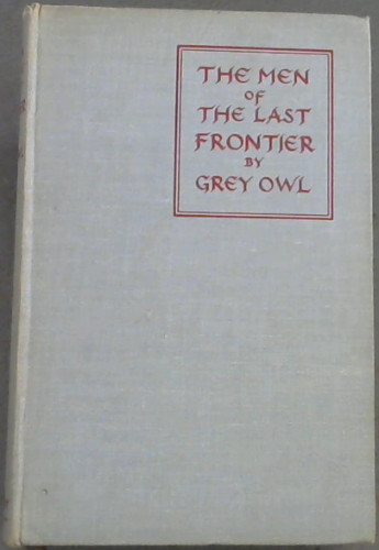 Image for The Men Of The Last Frontier