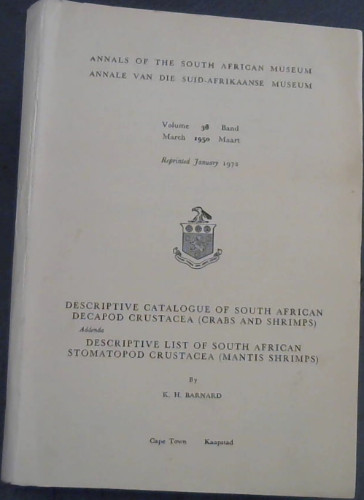 Image for Annals of the South African Museum Volume 38 , March 1950 : Descriptive Catalogue of South African Decapod Crustacea (Crabs and Shrimps) Descriptive List of South African Stomatopod Crustacea (Mantis Shrimps)