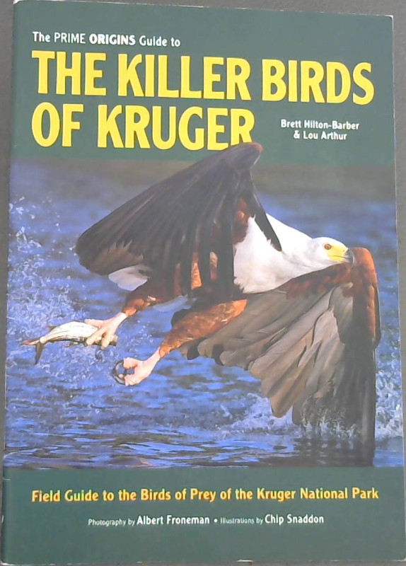 Image for The Prime Origins Guide To The Killer Birds of Kruger