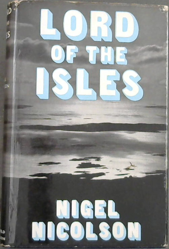 Image for Lord of the Isles : Lord Leverhulme in the Hebrides
