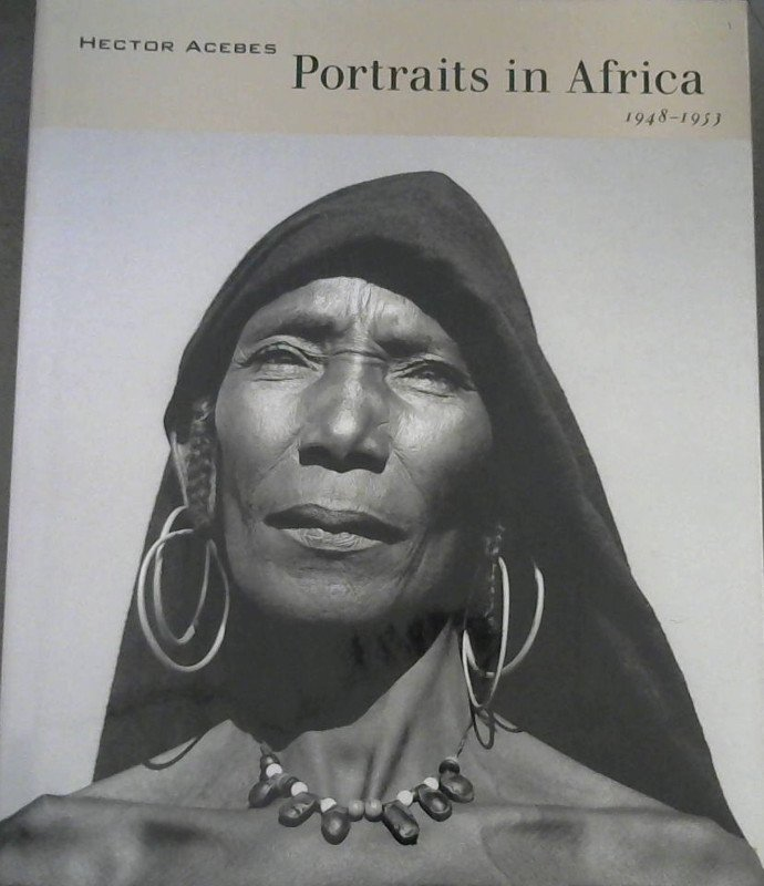 Image for Hector Acebes Portraits in Africa 1948-1953