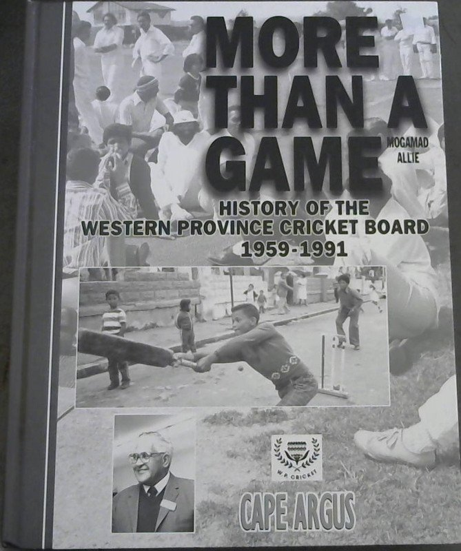 Image for More Than a Game: History of the Western Province Cricket Board 1959-1991
