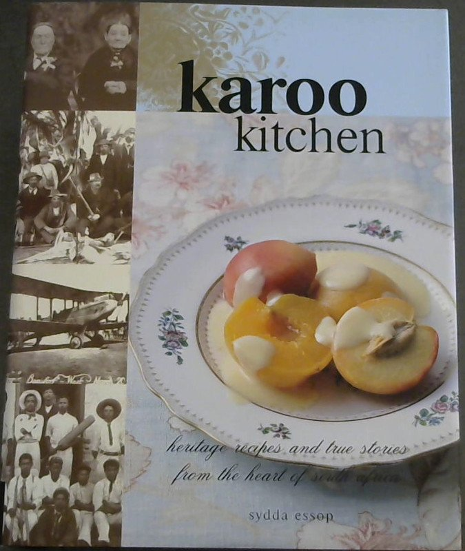 Image for Karoo Kitchen : heritage recipes and true stories from the heart of South Africa