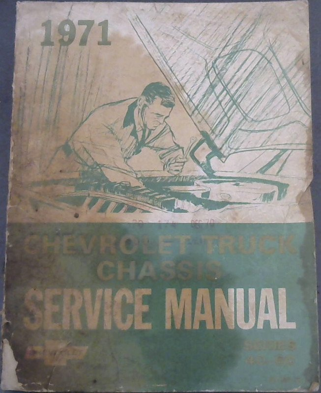 Image for 1971 Series 40 through 60 Chevrolet Truck Chassis Service Manual