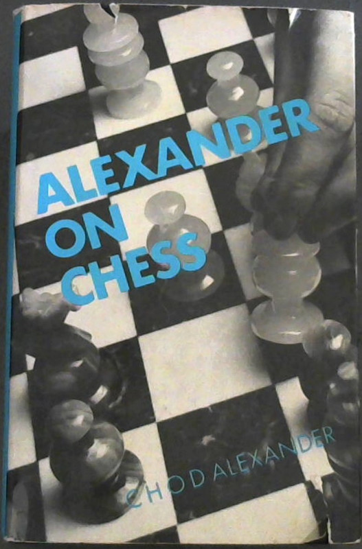Image for Alexander On Chess