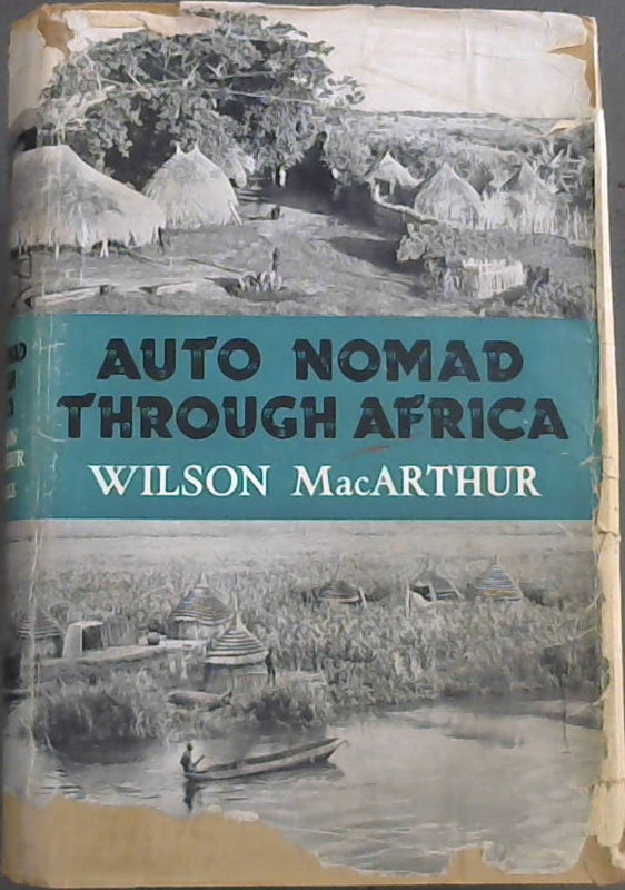 Image for Auto Nomad Through Africa