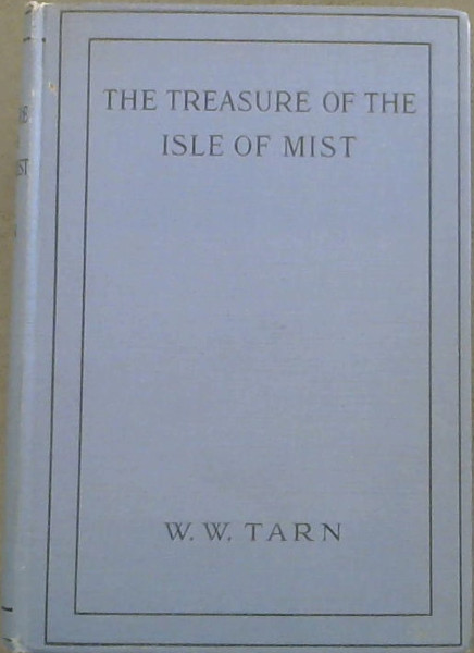 Image for The Treasure of the Isle of Mist: a tale of the Isle of Skye