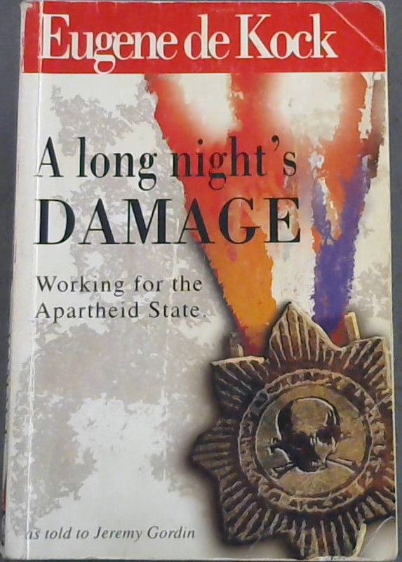Image for A Long Night's Damage: Working for the Apartheid State