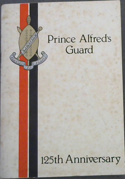 Image for Prince Alfred's Guard : 125th Anniversary