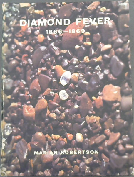 Image for Diamond Fever: South African Diamond History 1866-69 from Primary Sources