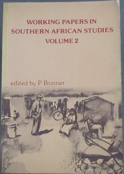 Image for Working Papers in Southern African Studies: v.2: Vol 2