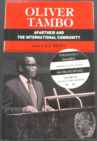 Image for Oliver Tambo : Apartheid and the International Community. Addresses to United Nations Committees and Conferences