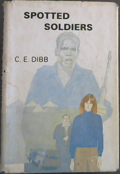 Image for Spotted Soldiers