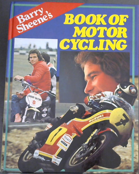 Image for Barry Sheene's Book of Motor Cycling