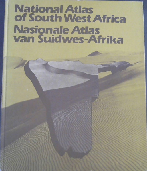 Image for National Atlas of South West Africa (Namibia) / Nasionale Atlas van Suidwes-Afrika (Namibi�«)