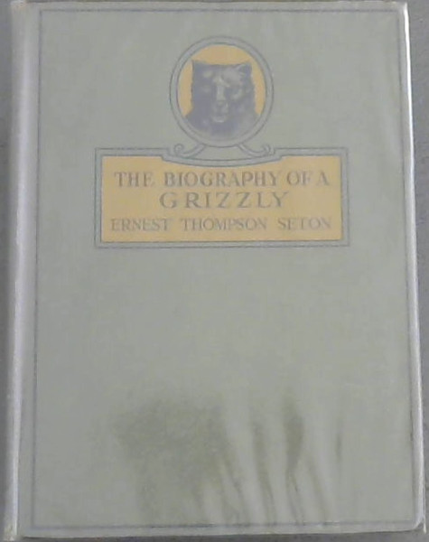 Image for The Biography of a Grizzly