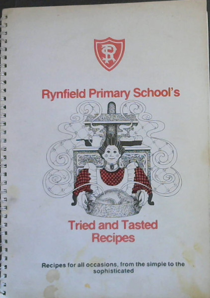 Image for Rynfield Primary School's Tried and Tasted Recipes