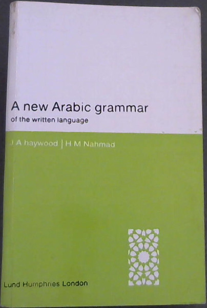 Image for A New Arabic Grammar of the Written Language