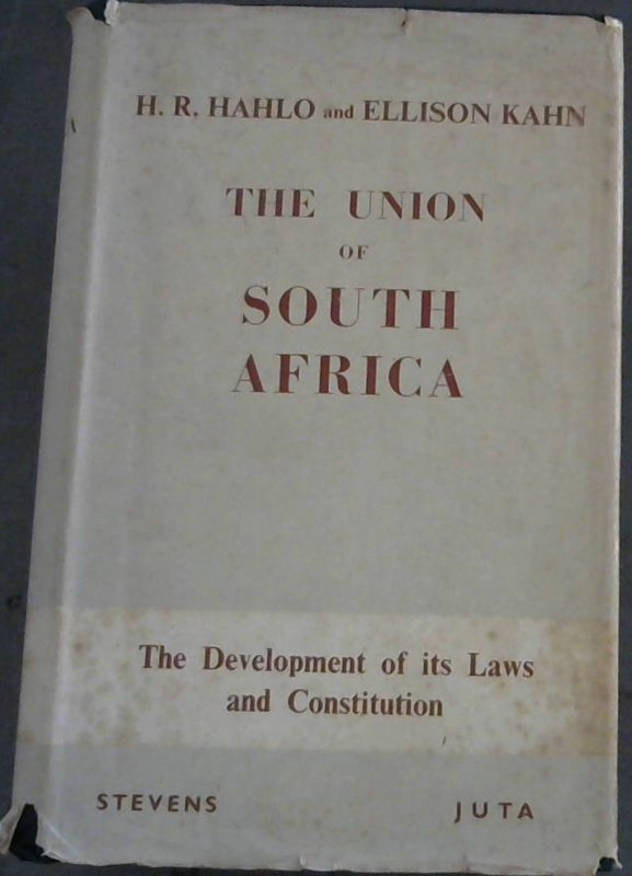 Image for The Union of South Africa - The Development of its Laws and Constitution (The British Commonwealth - The Development of its Laws and Constitution, Vol 5)