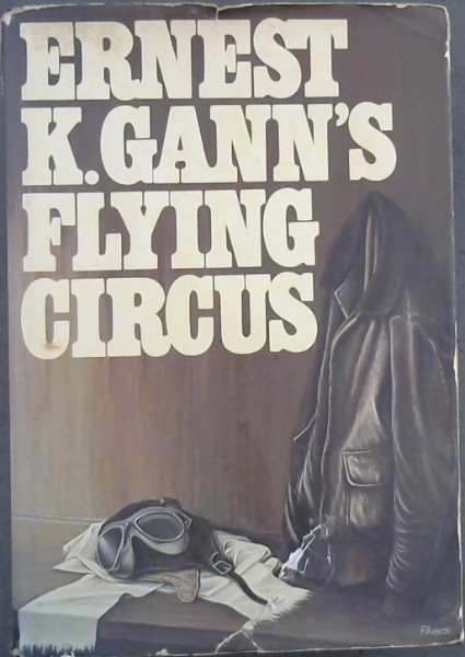 Image for Ernest K. Gann's Flying Circus
