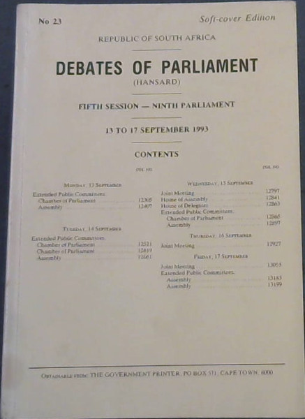 Image for Republic of South Africa - Debates of Parliament : Fifth Session-Ninth Parliament : 13 to 17 September 1993