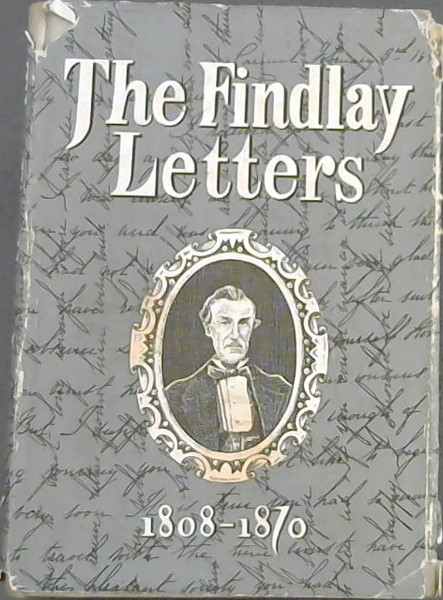 Image for The Findlay Letters 1806-1870