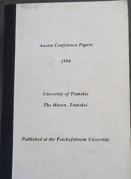 Image for Auetsa Conference Papers 1994 ; University of Transkei The Haven, Transkei