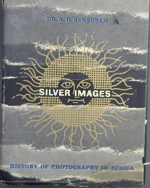 Image for Silver Images : History of Photography in Africa