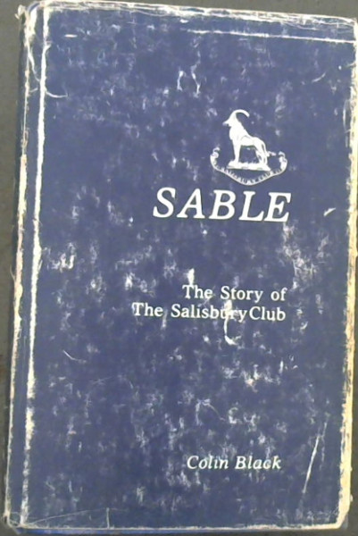 Image for Sable : The Story of The Salisbury Club