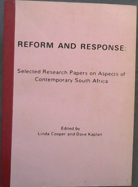 Image for Reform and Response : Selected Research Papers on Aspects of Contemporary South Africa