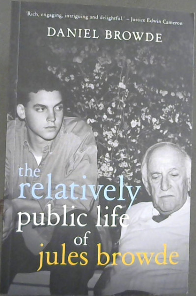 Image for The Relatively Public Life of Jules Browde