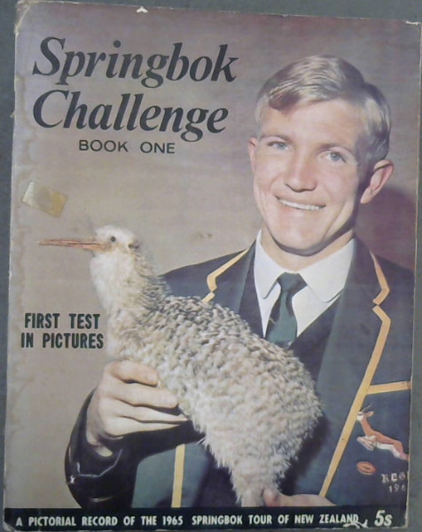Image for Springbok Challenge - Book One : A Pictorial Record of the 1965 Springbok Tour of New Zealand