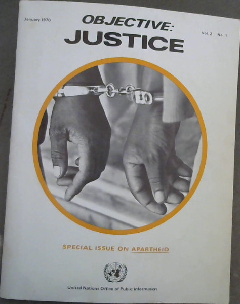 Image for Objective : Justice - January 1970 Vol 2 No 1 : Special Issue on Apartheid
